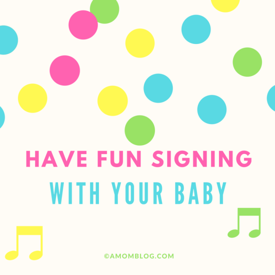 have fun signing with your baby